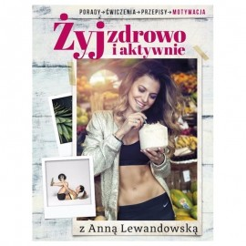 BOOK LIVING HEALTHY AND ACTIVE WITH ANNA LEWANDOWSKA